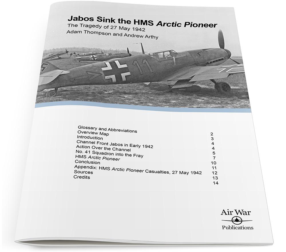 Jabos Sink the HMS Arctic Pioneer